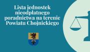 Lista jednostek nieodpłatnego poradnictwa na terenie Powiatu Chojnickiego